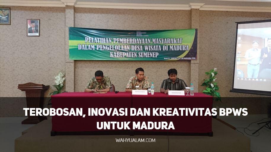 terobosan-inovasi-kreativitas-bpws-wahyualam-com